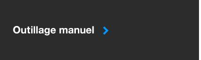 Outillage Manuel