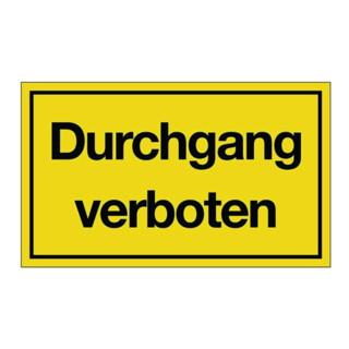 Hinweiszeichen Durchgang verboten L250xB150mm Kunststoff schwarz/gelb