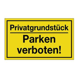 Hinweiszeichen Privatgrundstück/Parken verboten! L250xB150mm Ku. schwarz/gelb