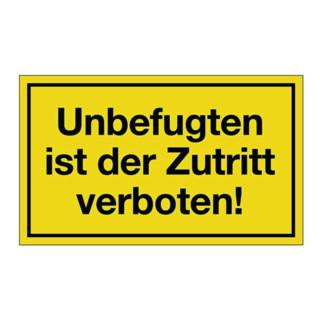 Hinweiszeichen Unbefugten ist d. Zutritt verboten L250xB150mm Ku. schwarz/gelb