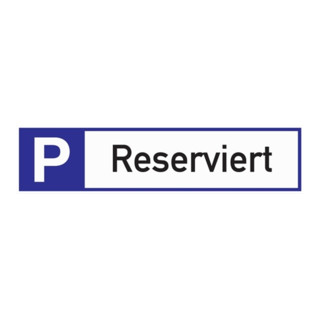 Parkplatzbeschilderung Parkplatz reserviert L460xB110mm Alu.weiß/blau/schwarz